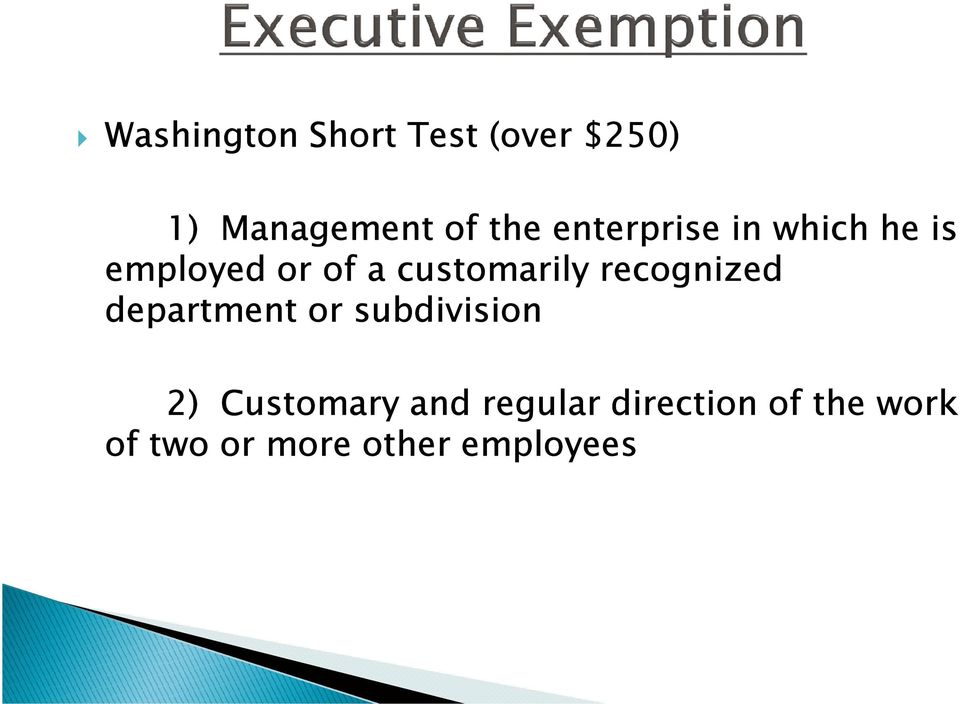 recognized department or subdivision 2) Customary and