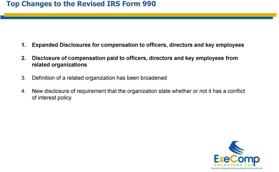 Disclosure of compensation paid to officers, directors and key employees from related