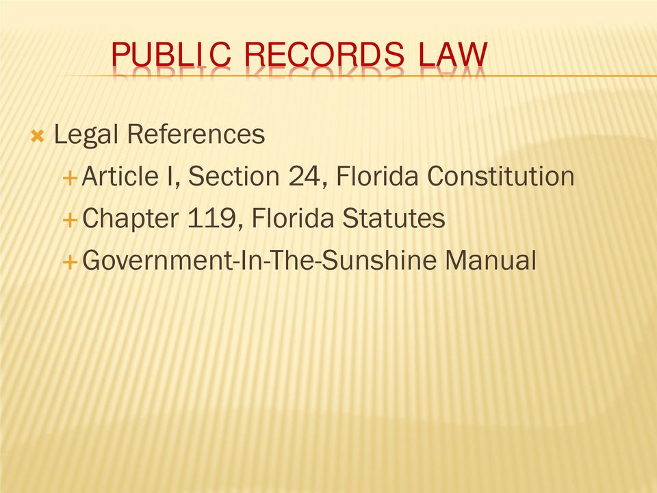 Constitution Chapter 119, Florida