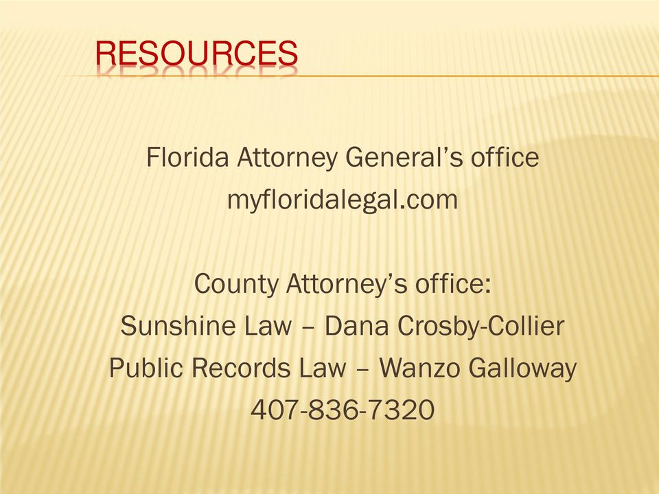 com County Attorney s office: Sunshine