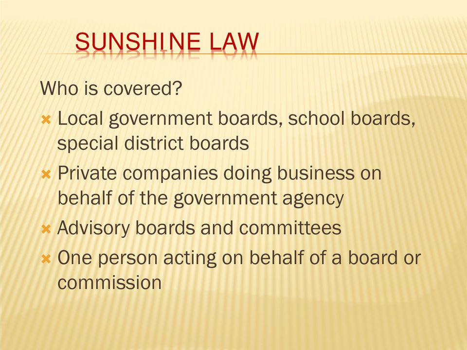 boards Private companies doing business on behalf of the