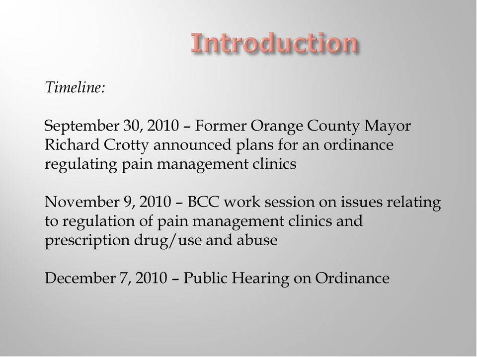 9, 2010 BCC work session on issues relating to regulation of pain management