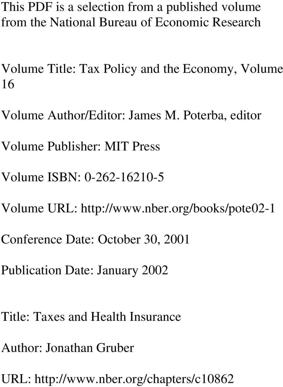 Poterba, editor Volume Publisher: MIT Press Volume ISBN: 0-262-16210-5 Volume URL: http://www.nber.