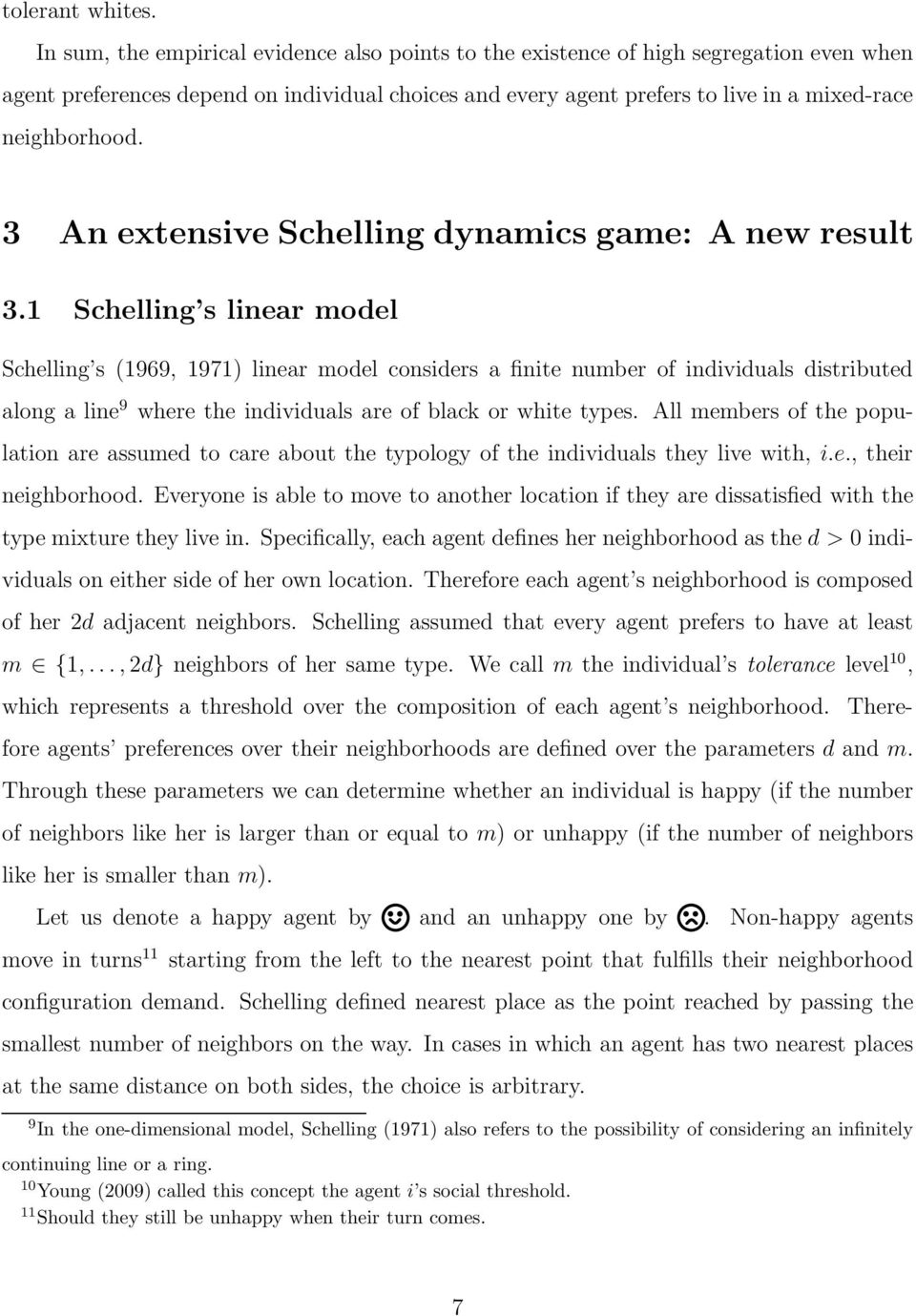 3 An extensive Schelling dynamics game: A new result 3.