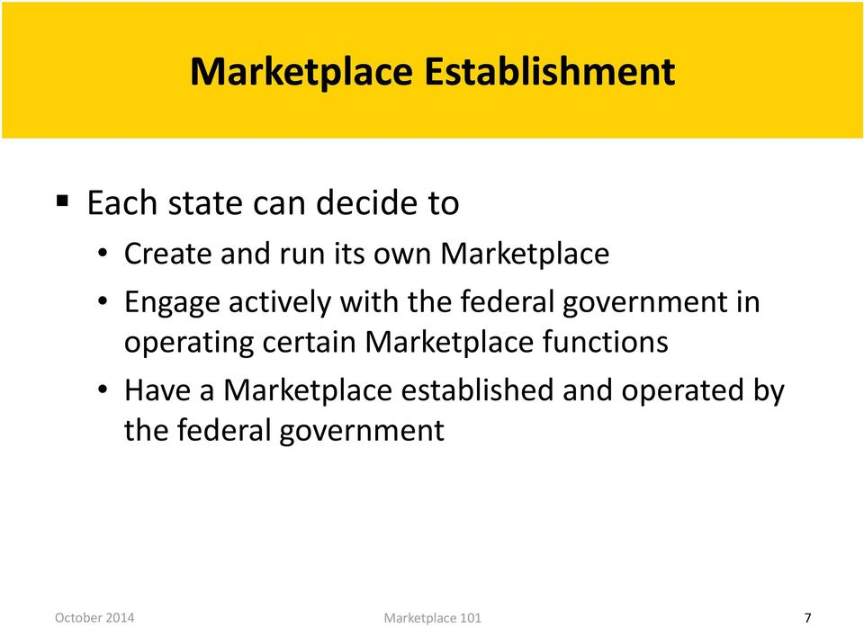 federal government in operating certain Marketplace functions