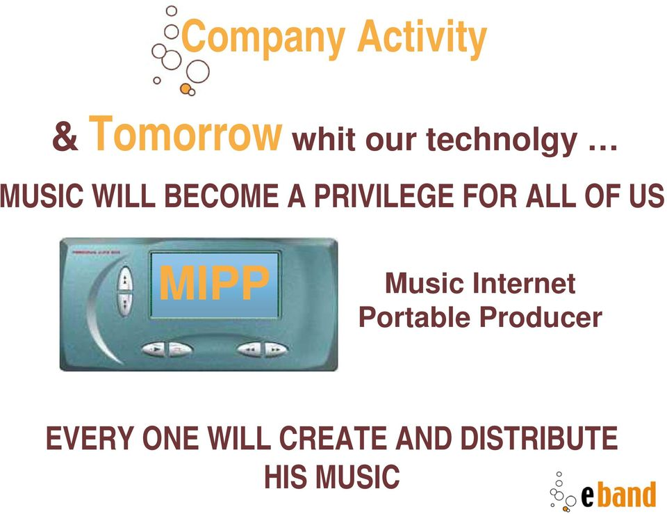 ALL OF US MIPP Music Internet Portable