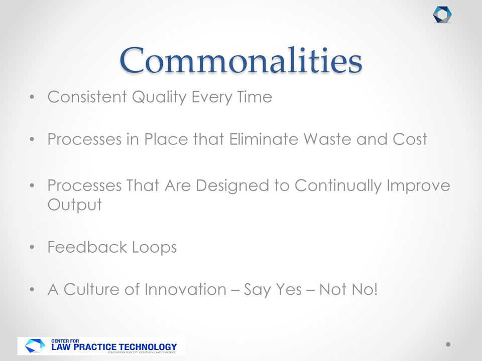Processes That Are Designed to Continually Improve