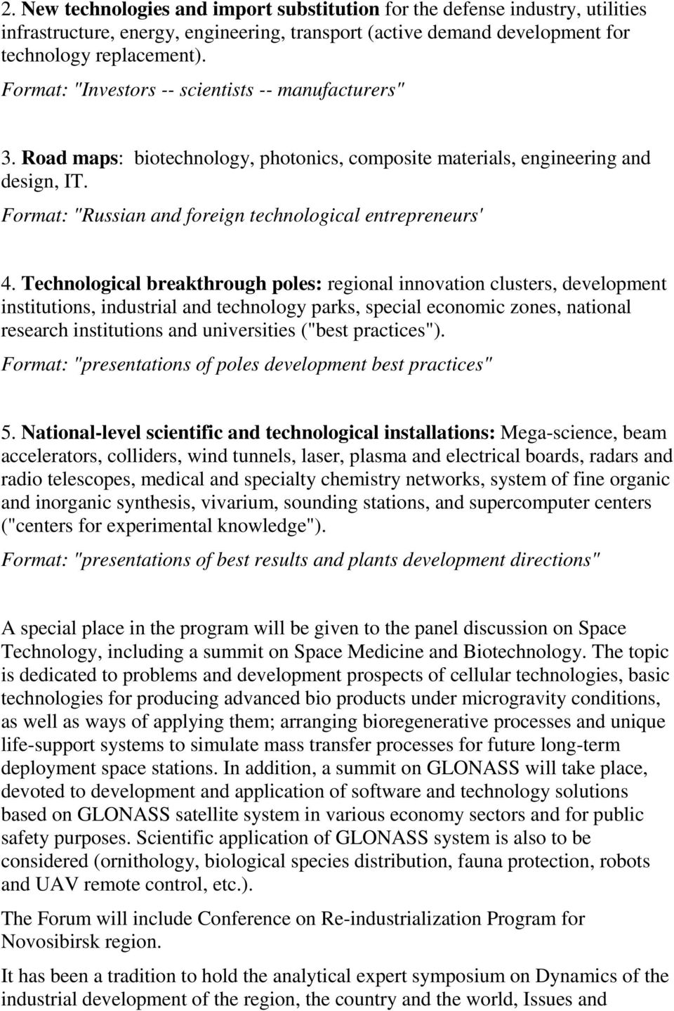 Technological breakthrough poles: regional innovation clusters, development institutions, industrial and technology parks, special economic zones, national research institutions and universities