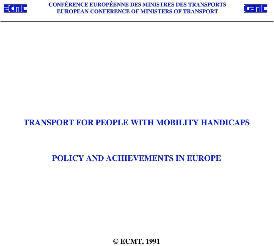 TRANSPORT TRANSPORT FOR PEOPLE WITH MOBILITY