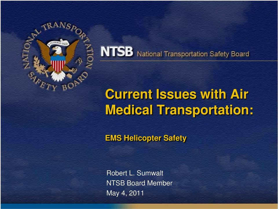 Helicopter Safety Robert L.