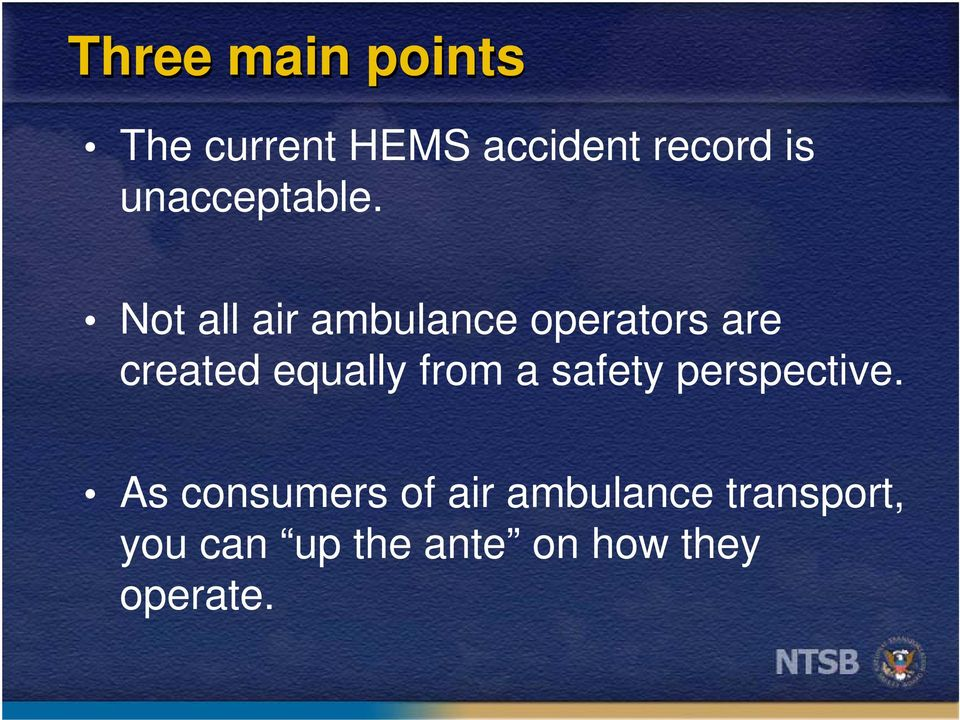 Not all air ambulance operators are created equally from