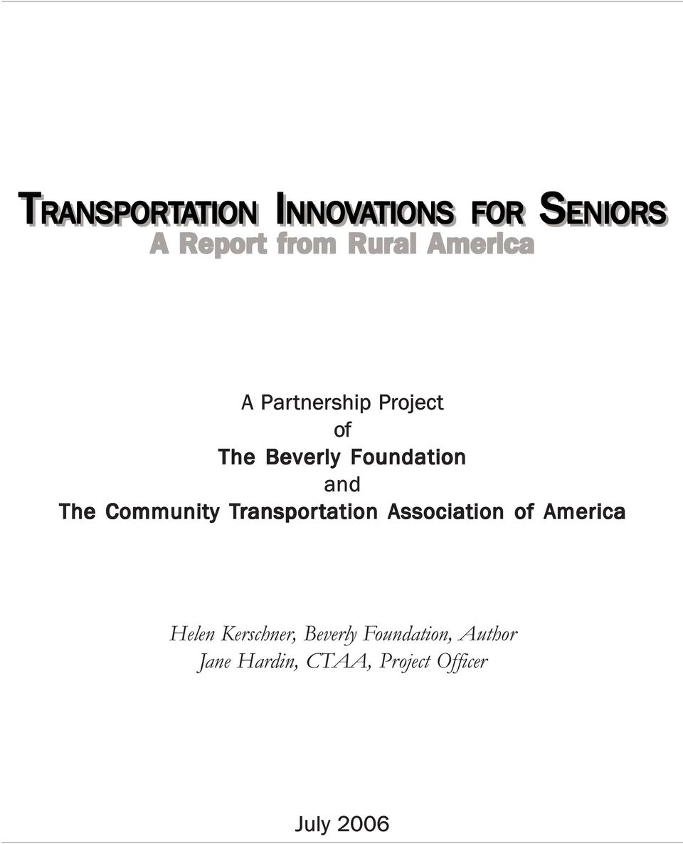 The Community Transpor ransportation Association of America Helen