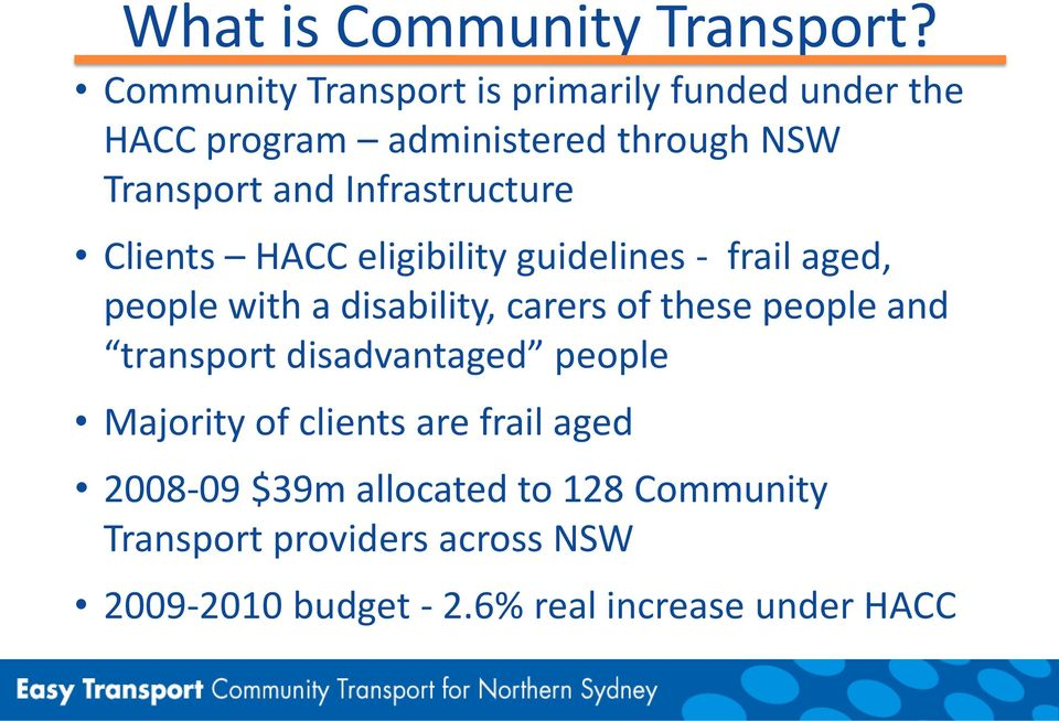 Infrastructure Clients HACC eligibility guidelines - frail aged, people with a disability, carers of these