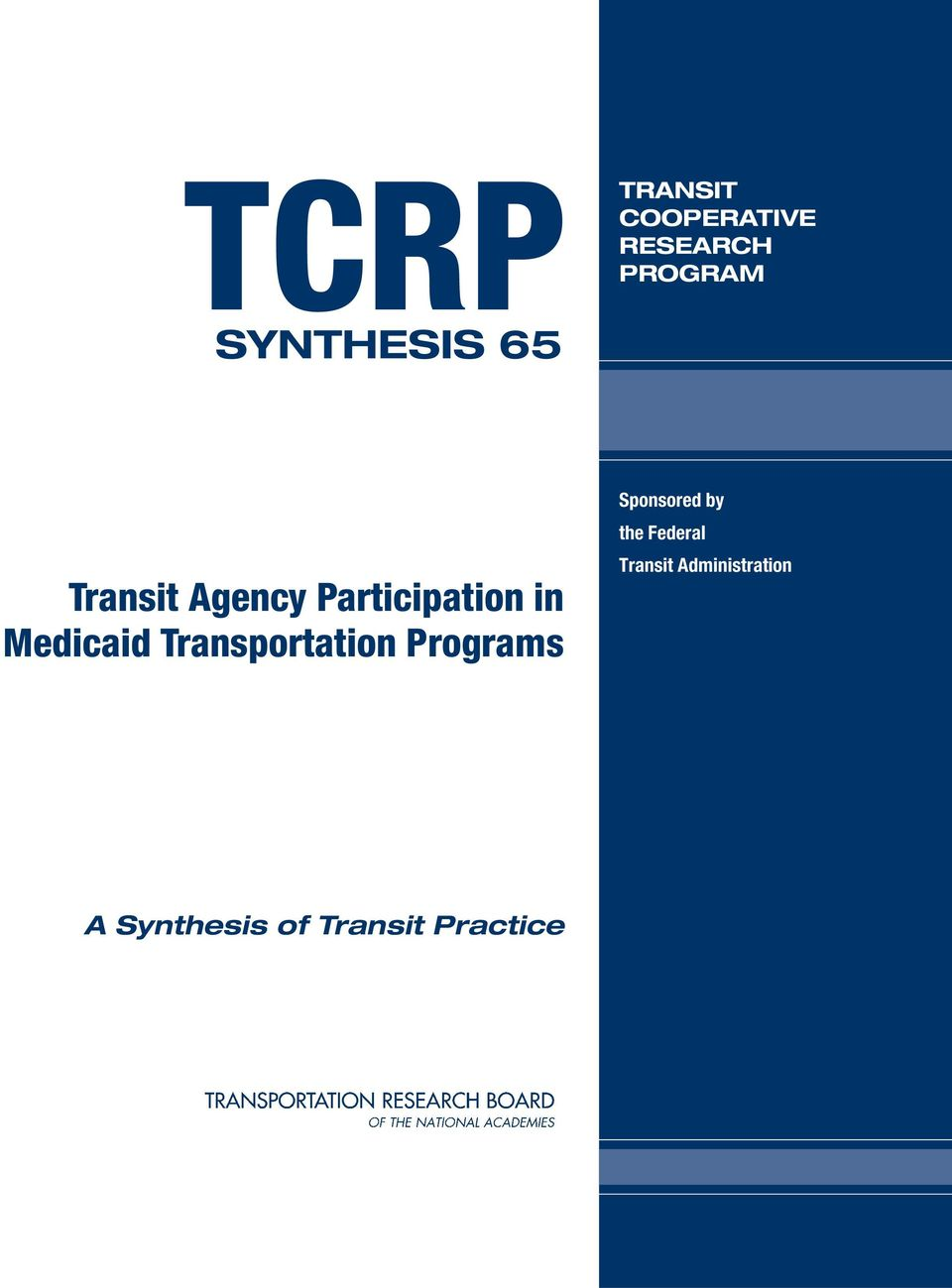 Transportation Programs Sponsored by the Federal