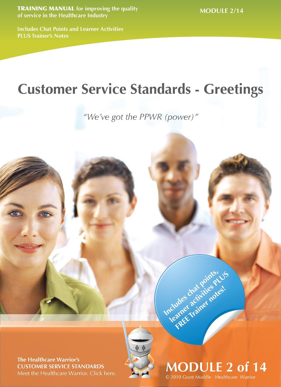 - Greetings The Healthcare Warrior s CUSTOMER SERVICE STANDARDS Meet the Healthcare Warrior.