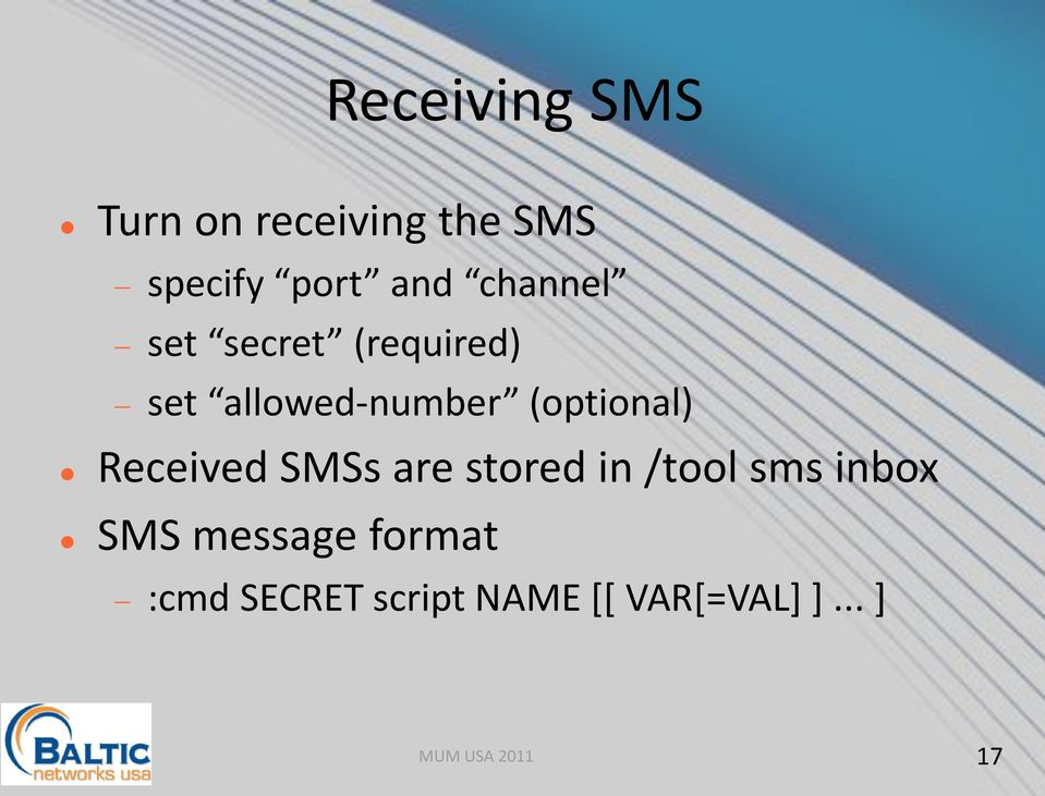 (optional) Received SMSs are stored in /tool sms inbox