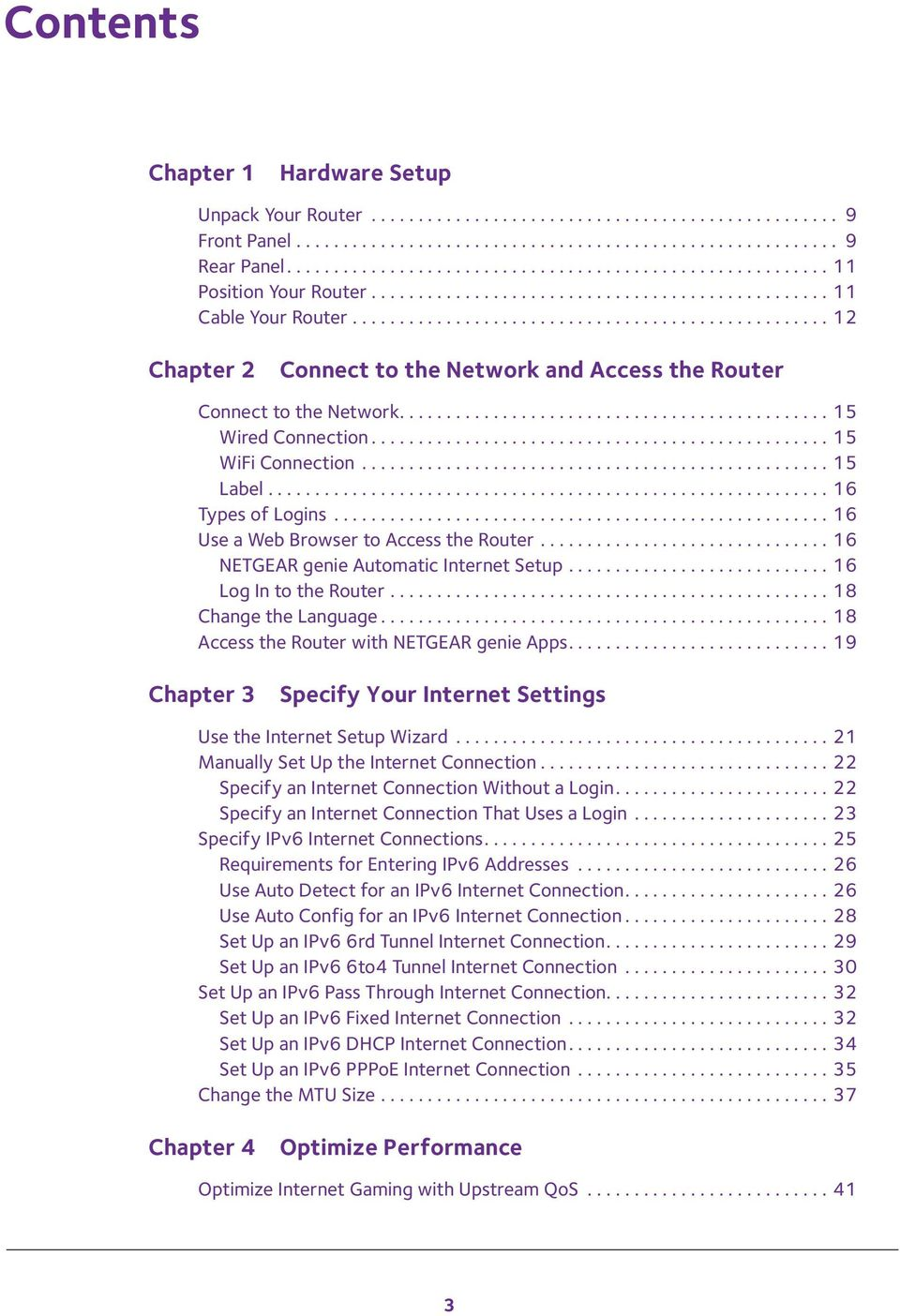 .................................................. 12 Chapter 2 Connect to the Network and Access the Router Connect to the Network.............................................. 15 Wired Connection.