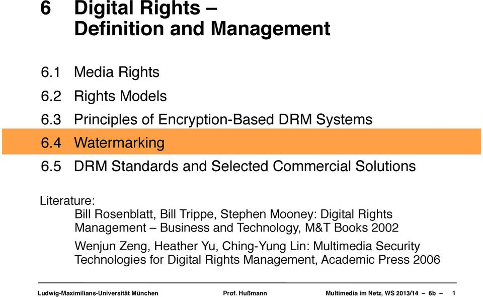 DRM Standards and Selected Commercial Solutions Literature:!