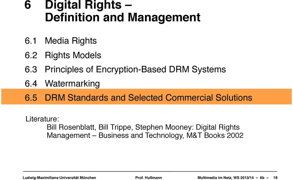 5! DRM Standards and Selected Commercial Solutions Literature:!