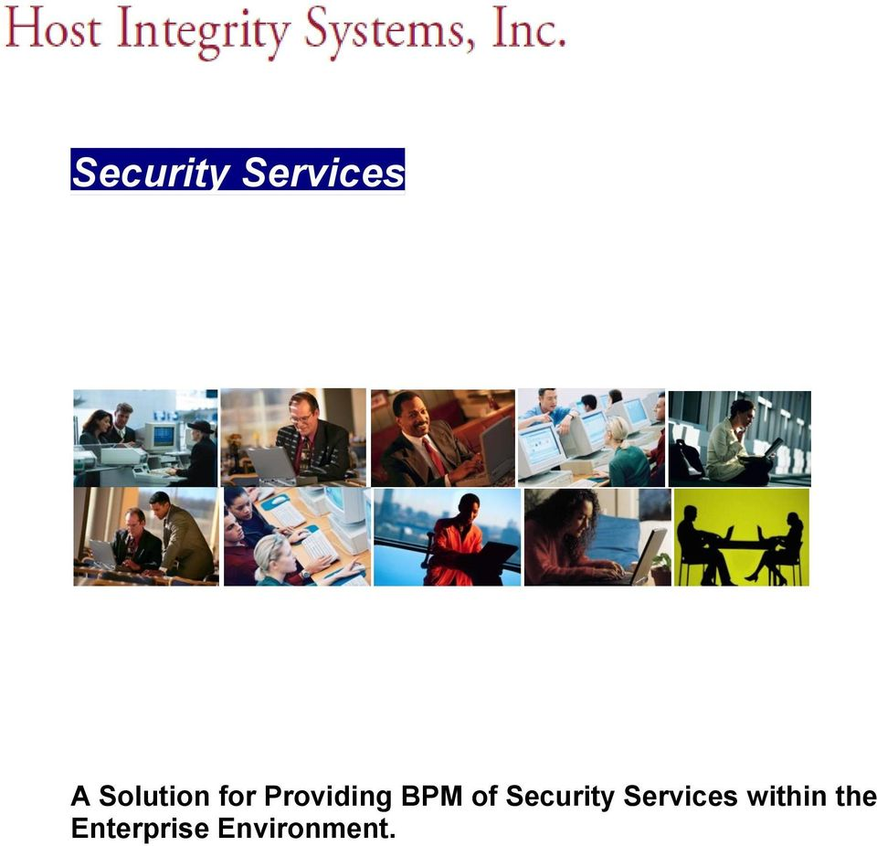 BPM of Security Services