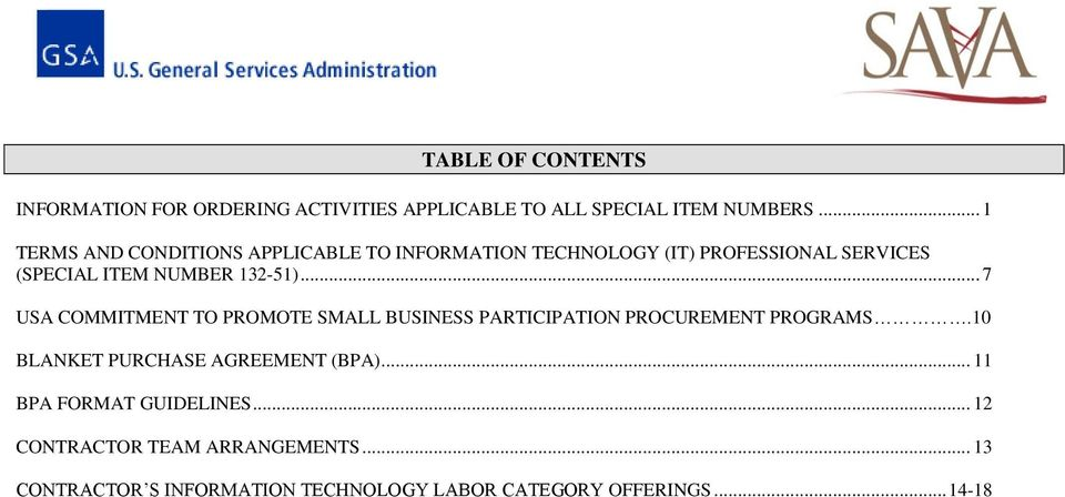 .. 7 USA COMMITMENT TO PROMOTE SMALL BUSINESS PARTICIPATION PROCUREMENT PROGRAMS.10 BLANKET PURCHASE AGREEMENT (BPA).