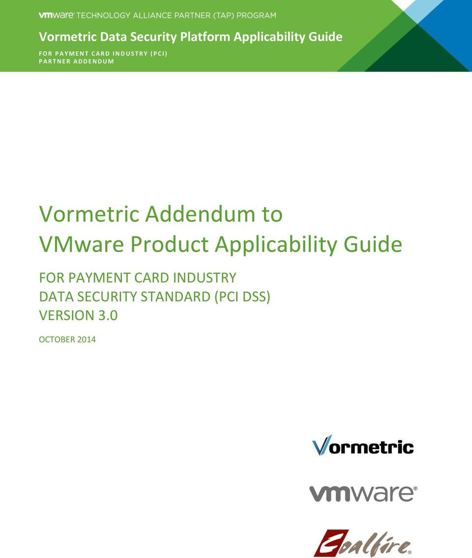 Vormetric Addendum to VMware Product Applicability Guide FOR PAYMENT