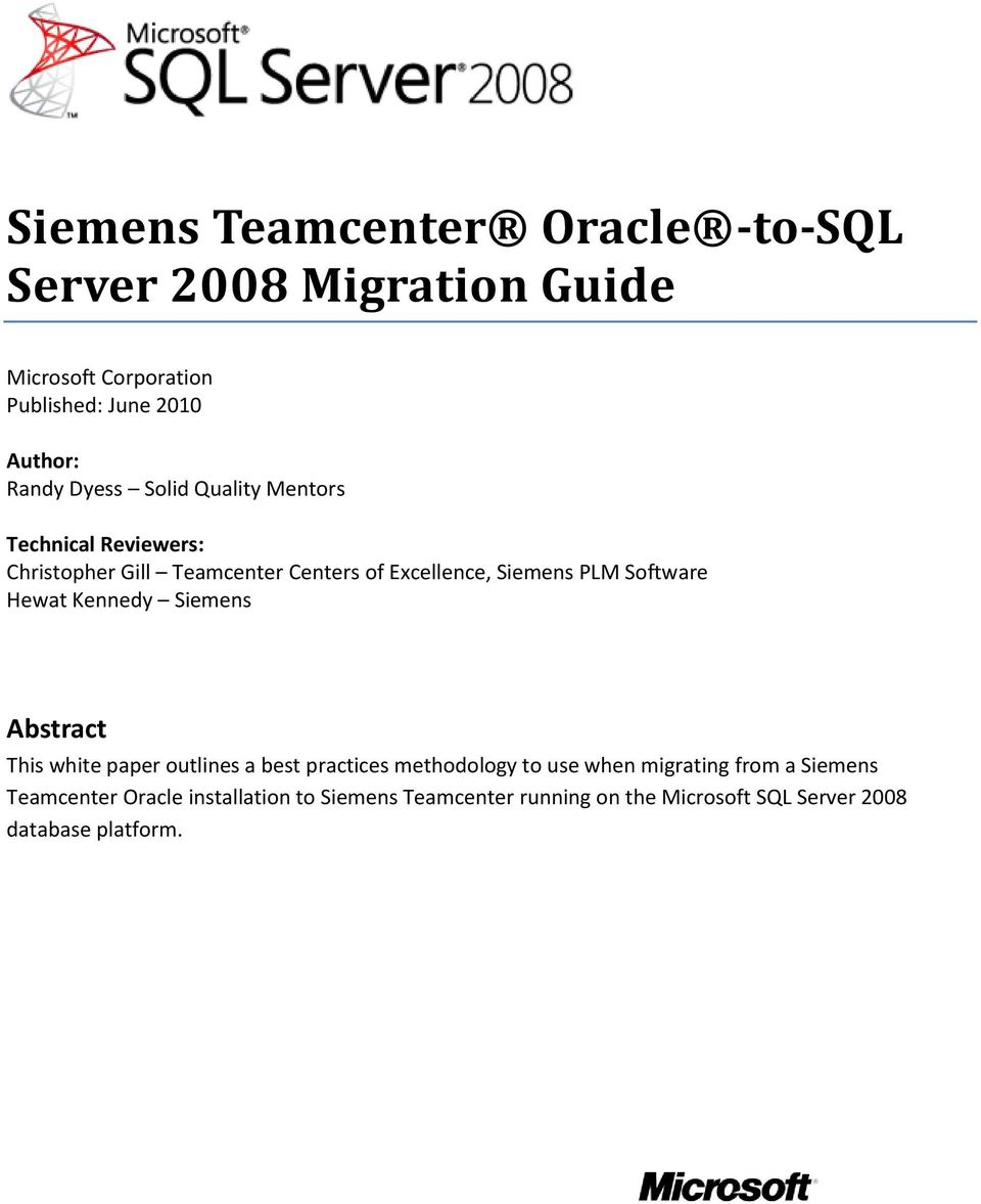 Software Hewat Kennedy Siemens Abstract This white paper outlines a best practices methodology to use when migrating