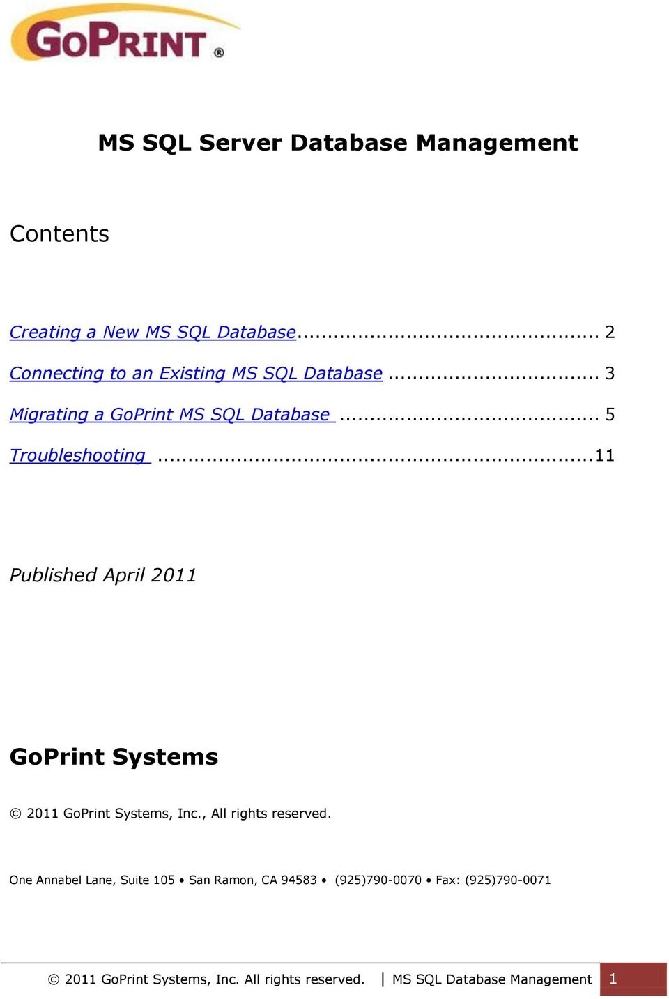 .. 11 Published April 2011 GoPrint Systems 2011 GoPrint Systems, Inc., All rights reserved.