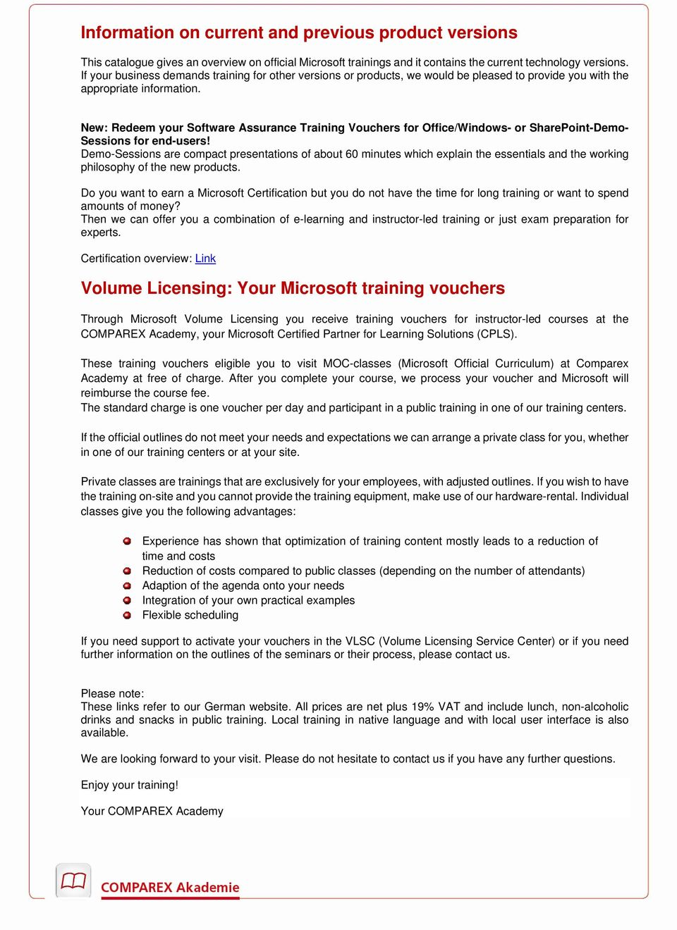 New: Redeem your Software Assurance Training Vouchers for Office/Windows- or SharePoint-Demo- Sessions for end-users!