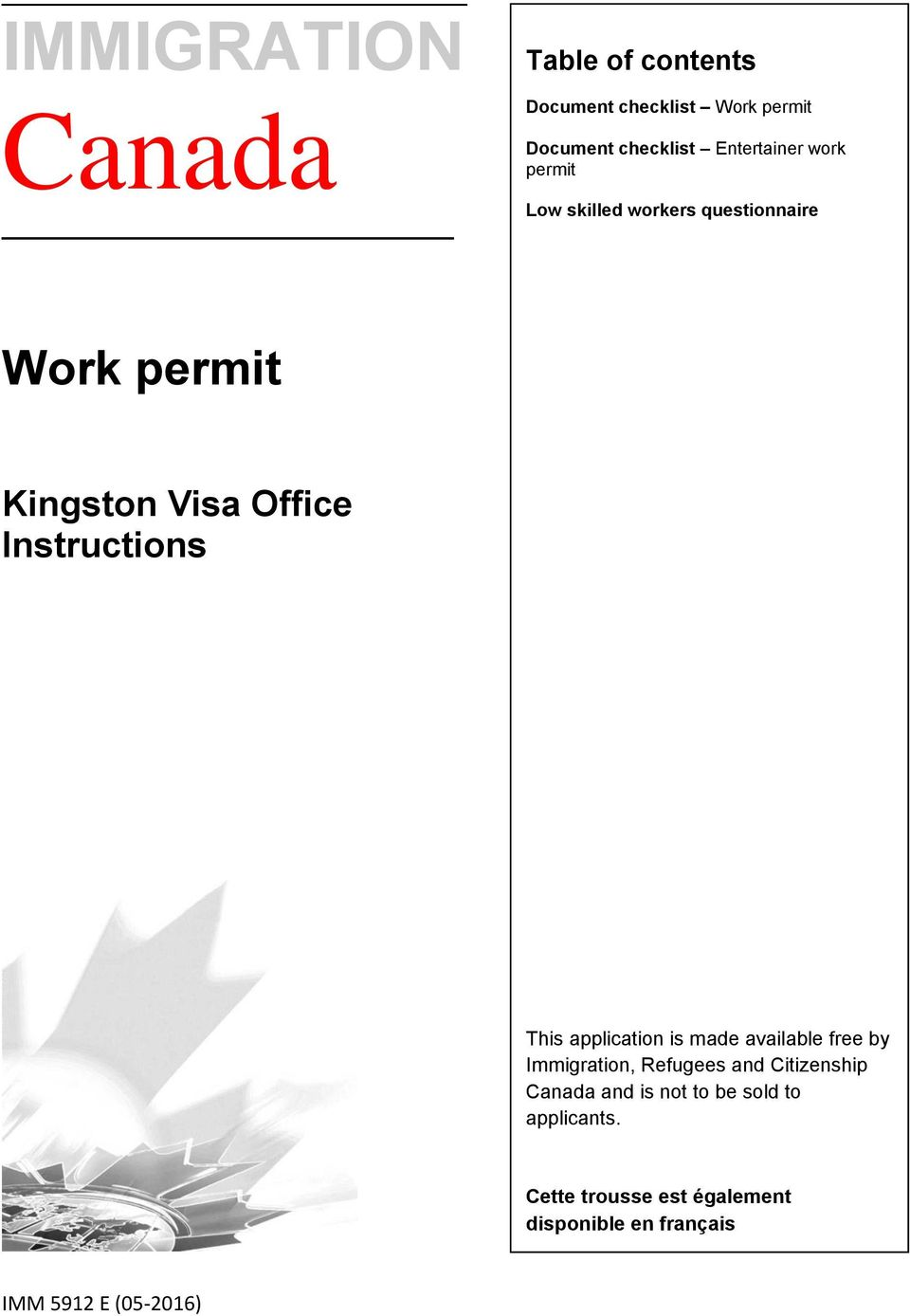 Instructions This application is made available free by Immigration, Refugees and Citizenship