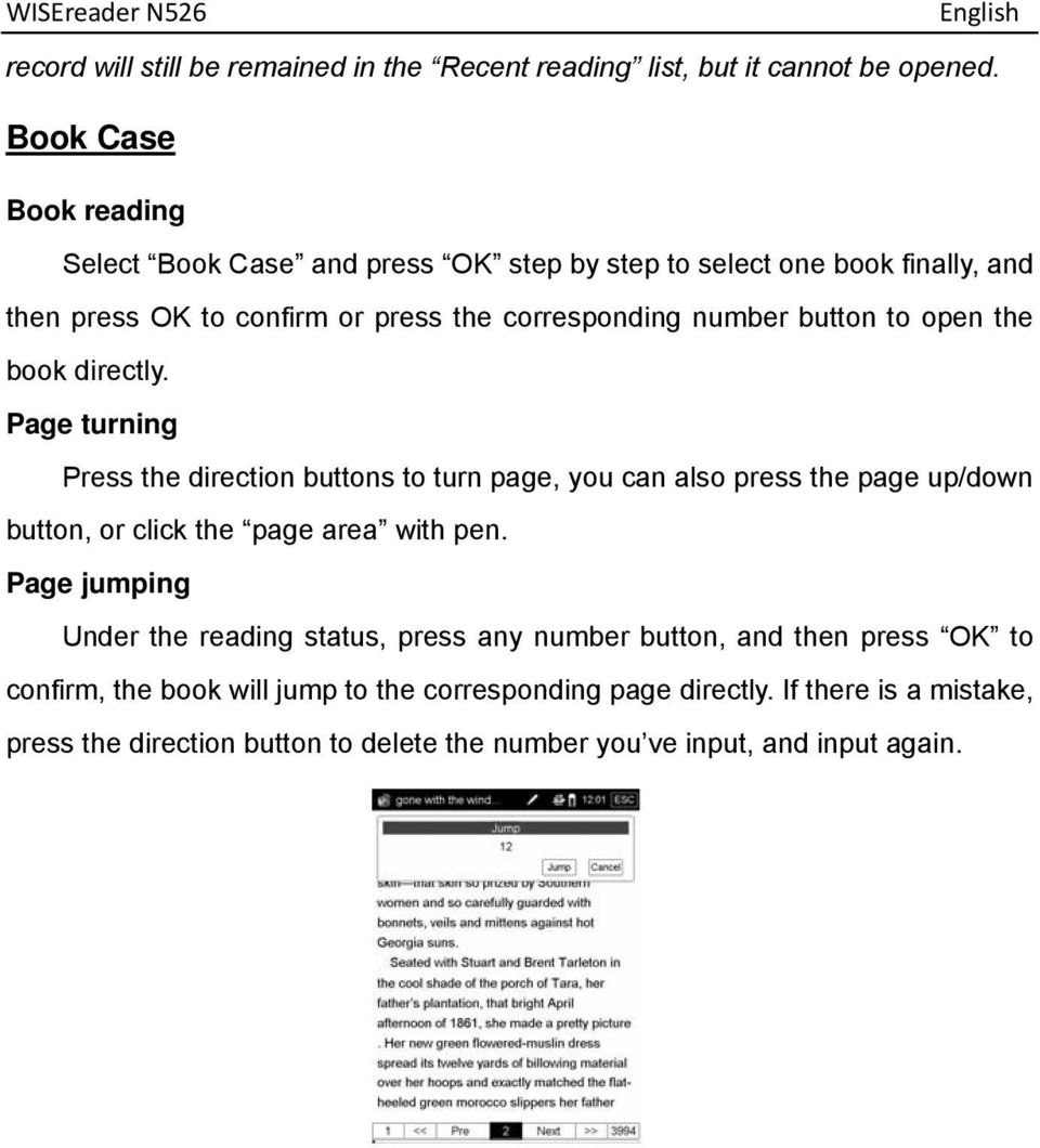 to open the book directly. Page turning Press the direction buttons to turn page, you can also press the page up/down button, or click the page area with pen.