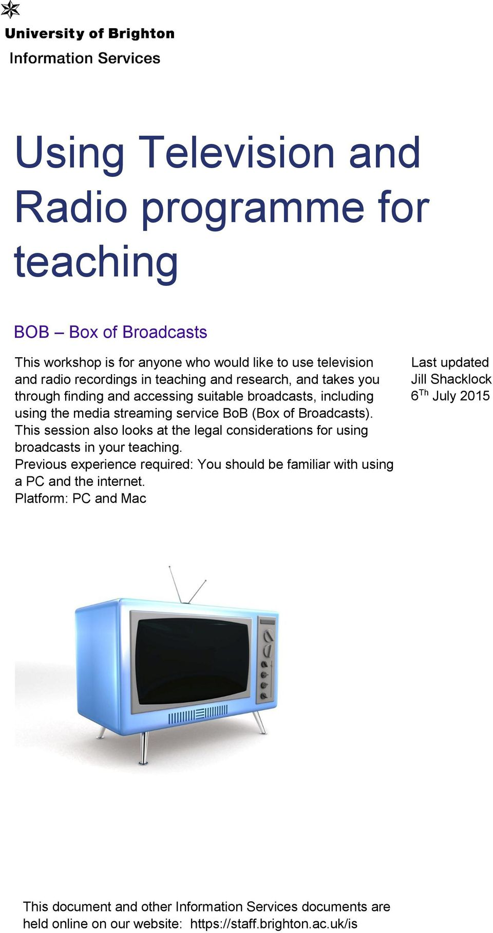 This session also looks at the legal considerations for using broadcasts in your teaching.