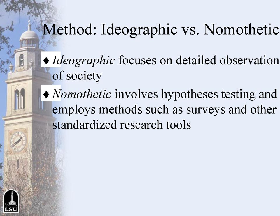 observation of society Nomothetic involves