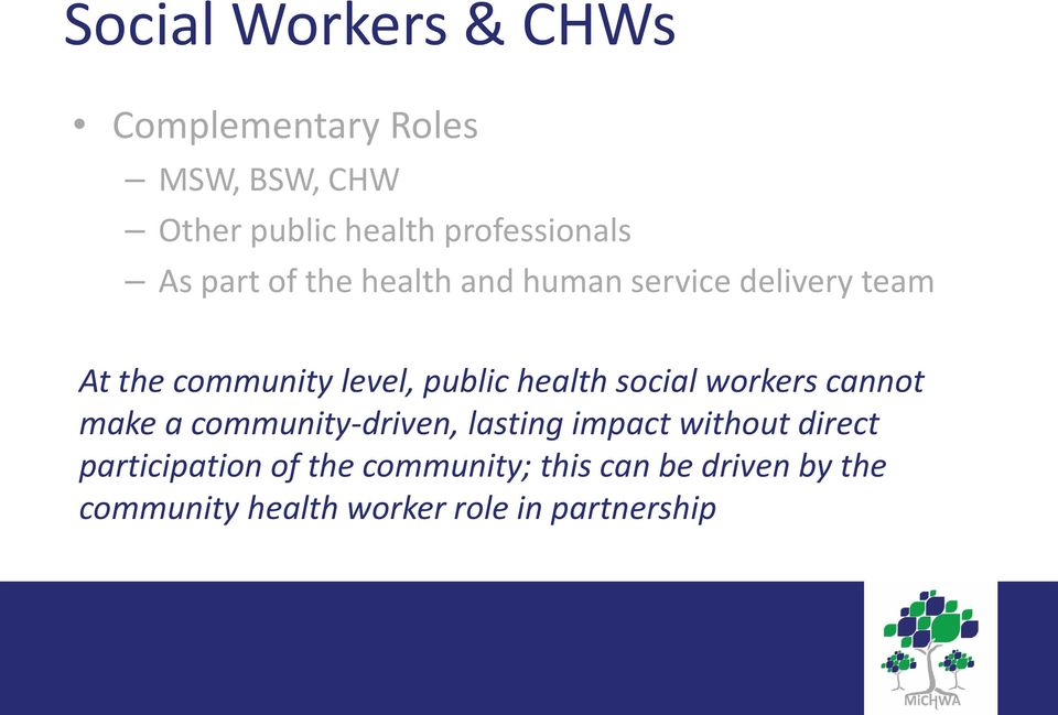 health social workers cannot make a community-driven, lasting impact without direct