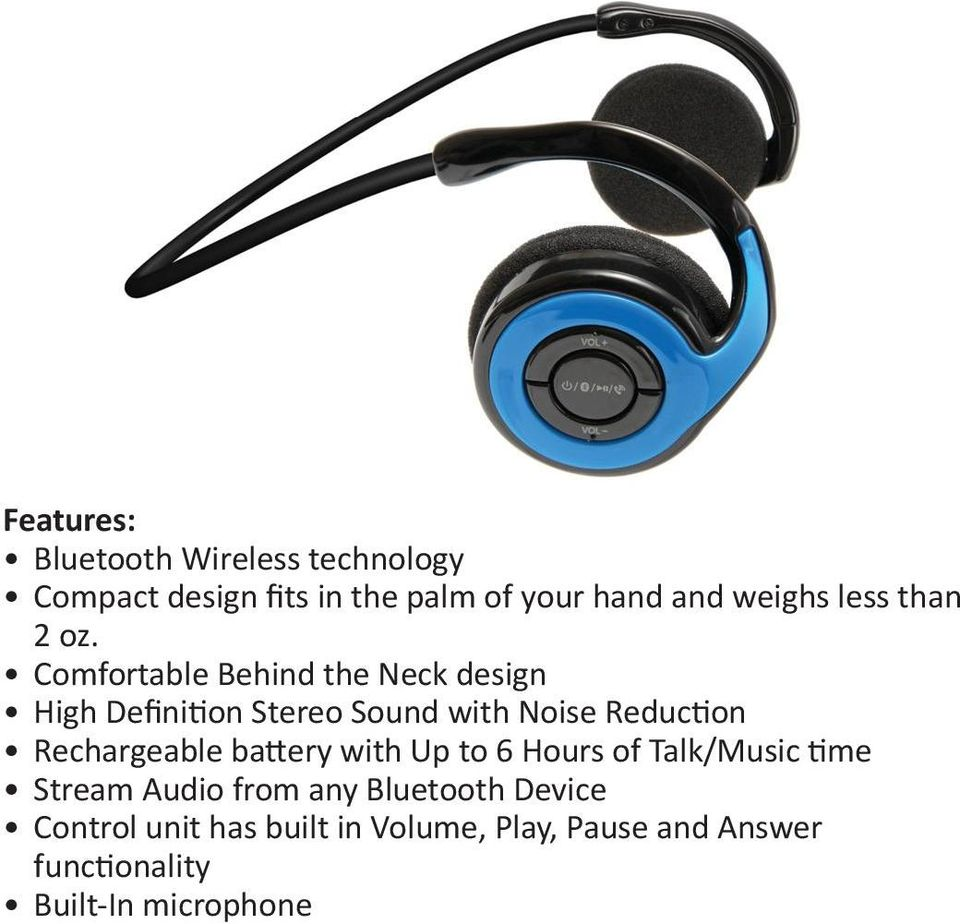 Comfortable Behind the Neck design High Definition Stereo Sound with Noise Reduction