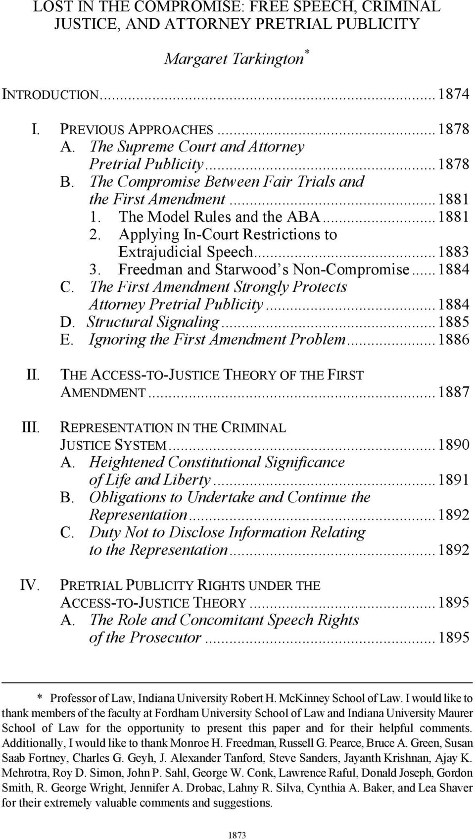 Applying In-Court Restrictions to Extrajudicial Speech... 1883 3. Freedman and Starwood s Non-Compromise... 1884 C. The First Amendment Strongly Protects Attorney Pretrial Publicity... 1884 D.