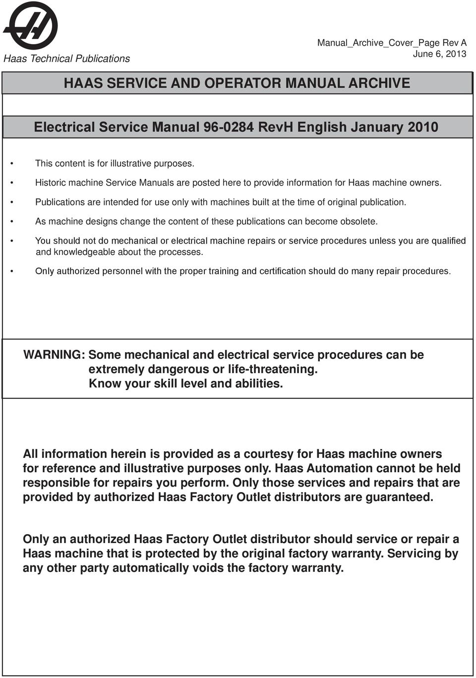 haas service and operator manual archive electrical service publications are intended for use only machines built at the time of original publication