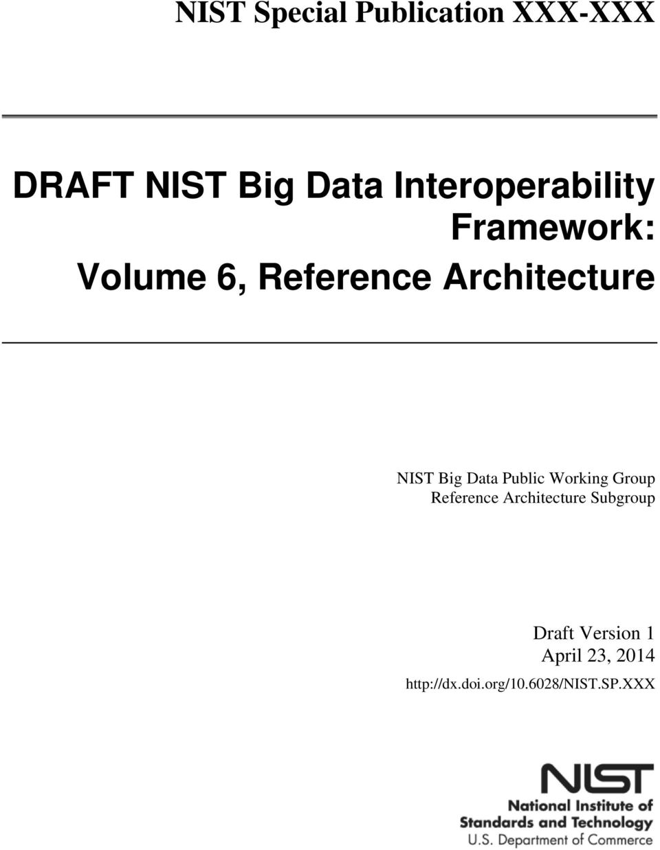 NIST Big Data Public Working Group Reference Architecture