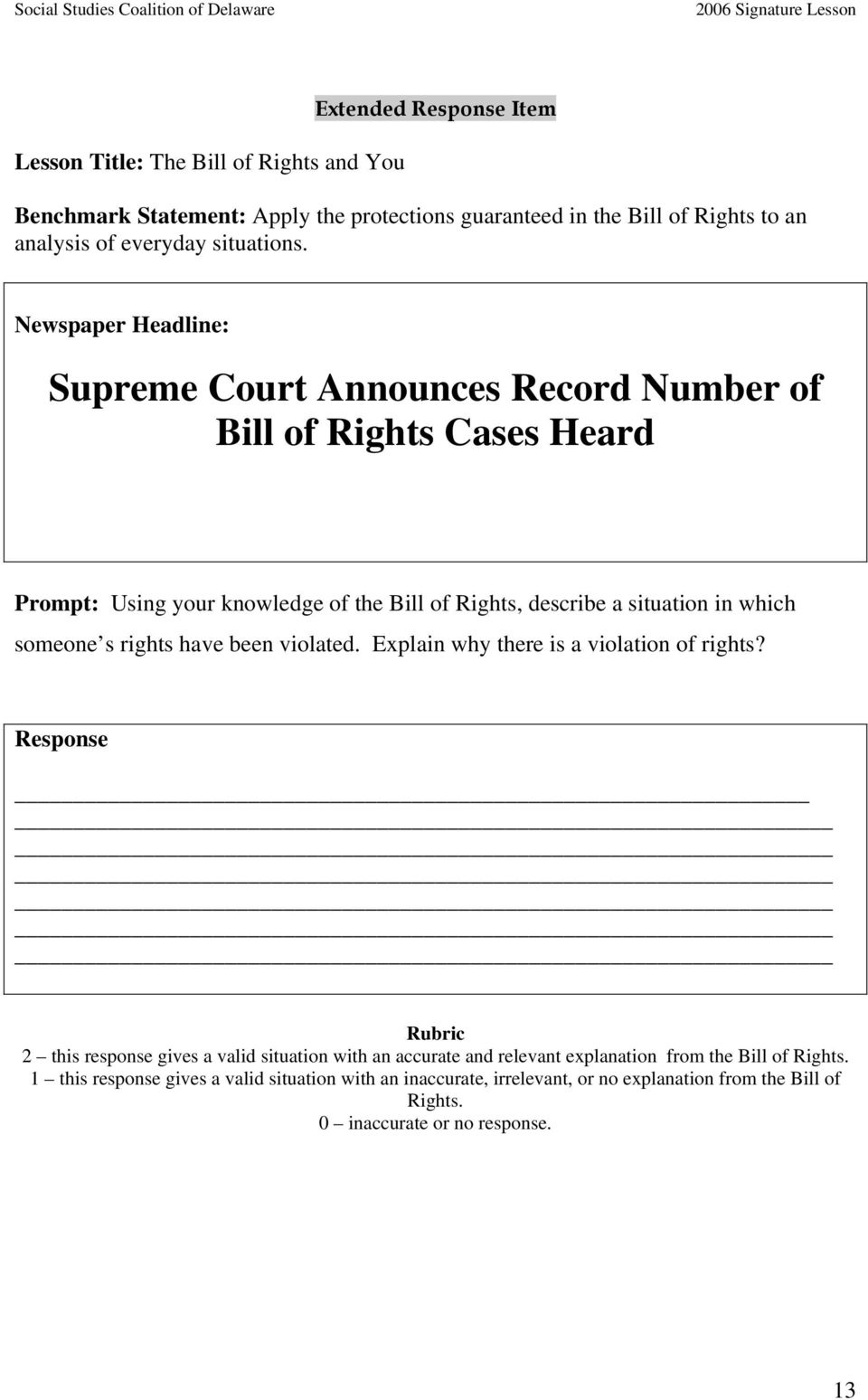 Newspaper Headline: Supreme Court Announces Record Number of Bill of Rights Cases Heard Prompt: Using your knowledge of the Bill of Rights, describe a situation in which