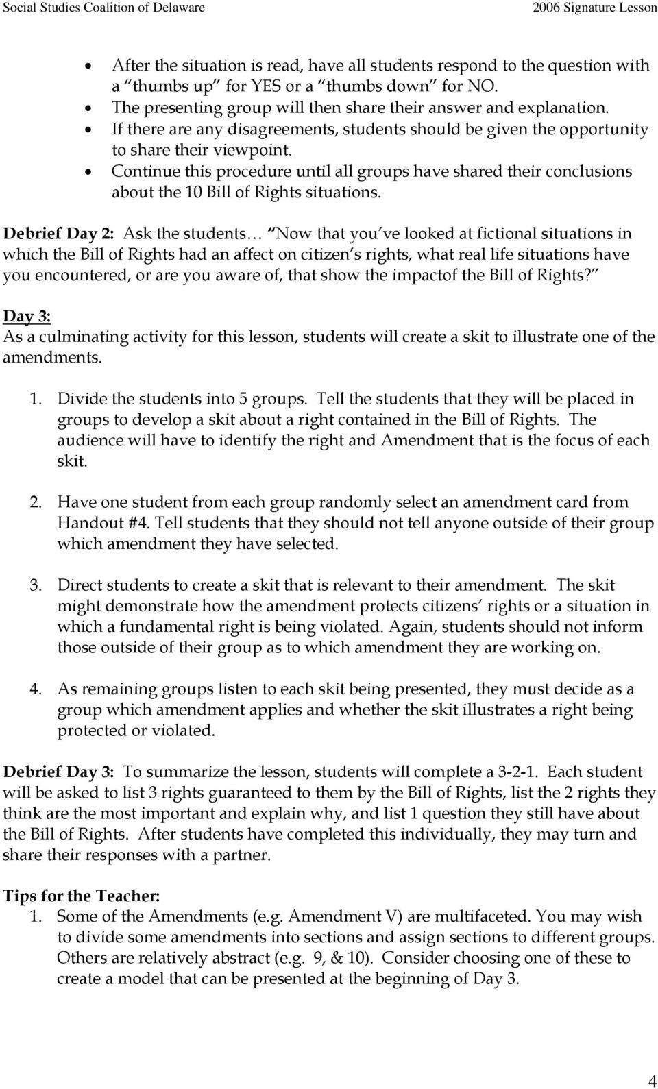 Continue this procedure until all groups have shared their conclusions about the 10 Bill of Rights situations.