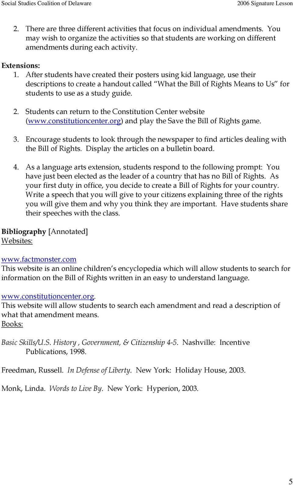 2. Students can return to the Constitution Center website (www.constitutioncenter.org) and play the Save the Bill of Rights game. 3.