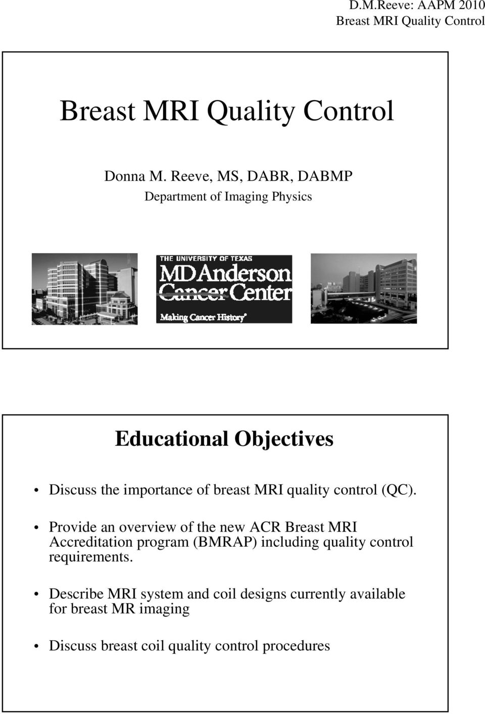 importance of breast MRI quality control (QC).
