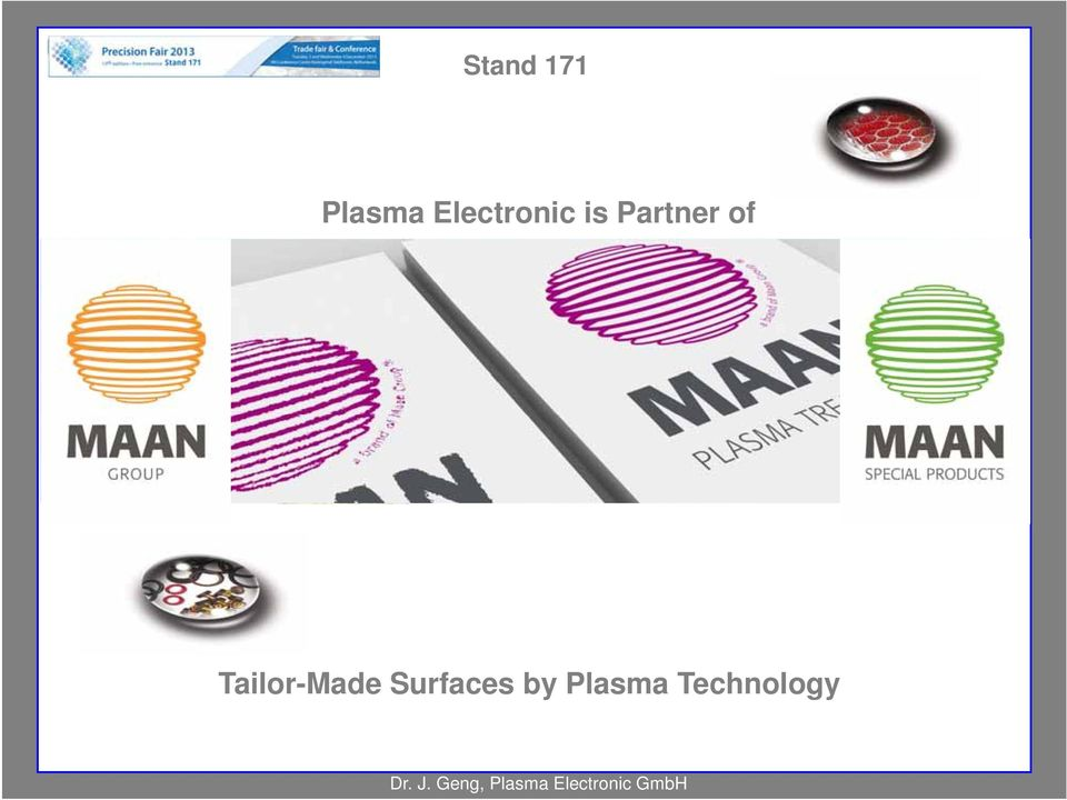 Tailor-Made Surfaces by Plasma