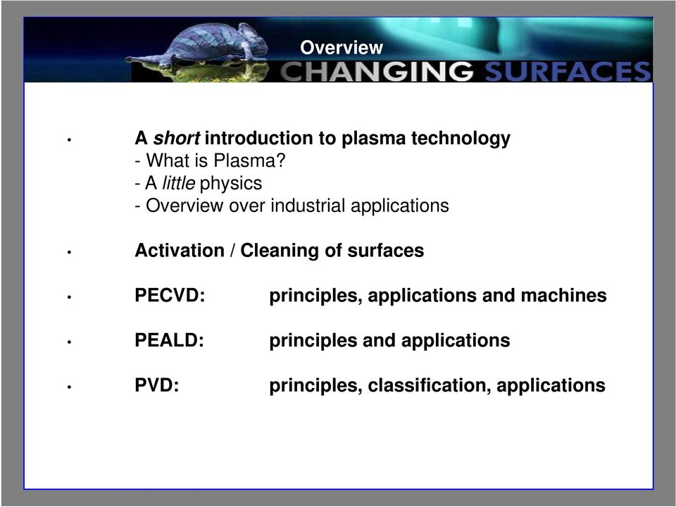 Cleaning of surfaces PECVD: principles, applications and machines