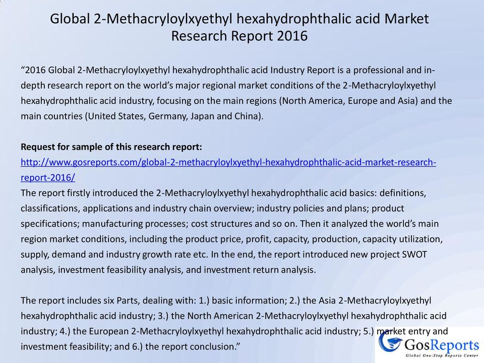 (United States, Germany, Japan and China). Request for sample of this research report: http://www.gosreports.
