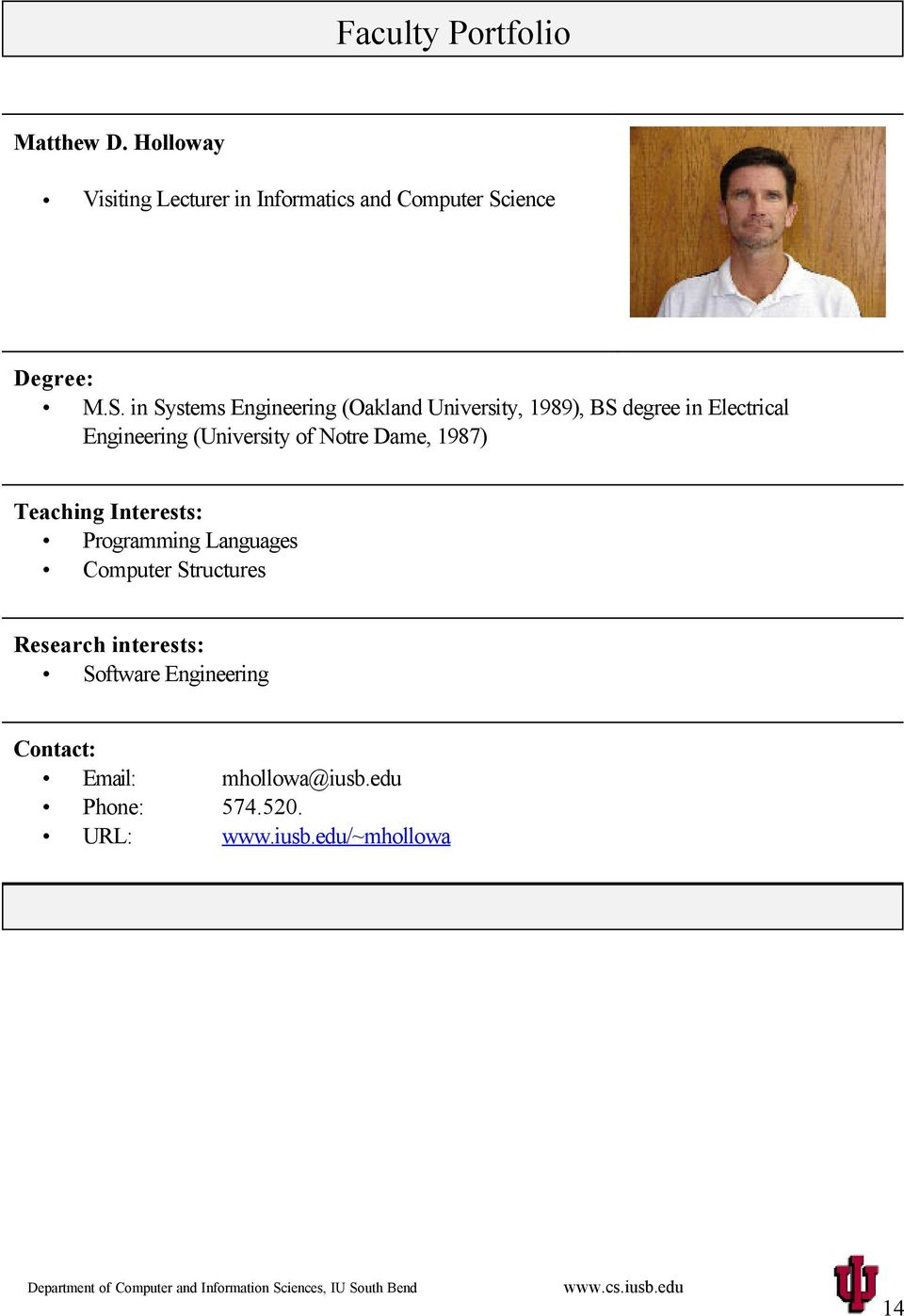in Systems Engineering (Oakland University, 1989), BS degree in Electrical