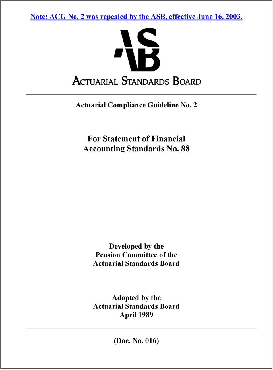 2 For Statement of Financial Accounting Standards No.