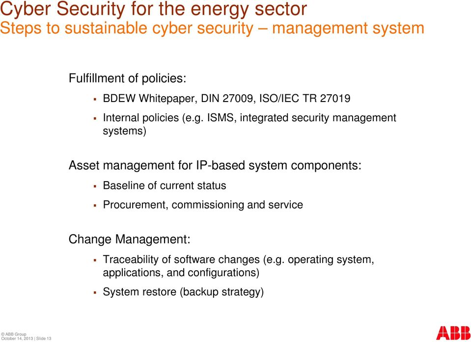ISMS, integrated security management systems) Asset management for IP-based system components: Baseline of current status