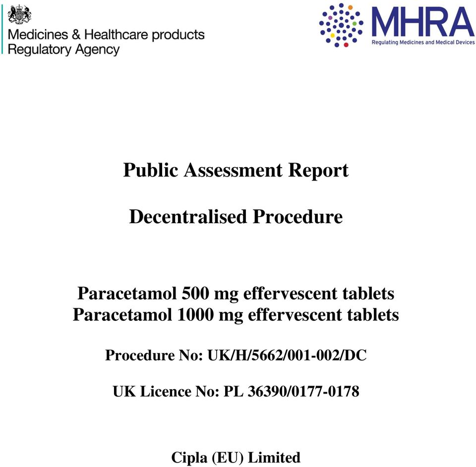 tablets Procedure No: UK/H/5662/001-002/DC