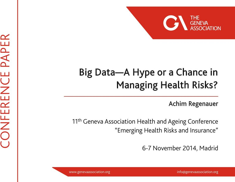 Conference Emerging Health Risks and Insurance 6-7